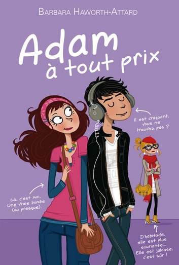 Adam à tout prix ebook by Barbara Haworth-Attard