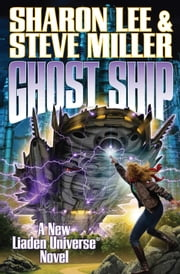 Ghost Ship ebook by Sharon Lee,Steve Miller