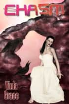 Chasm ebook by Viola Grace
