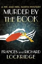 Murder by the Book ebook by Frances Lockridge, Richard Lockridge