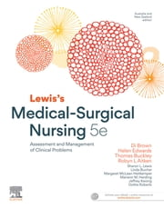 Lewis's Medical-Surgical Nursing eBook - Assessment and Management of Clinical Problems ebook by Diane Brown, RN, PhD,...