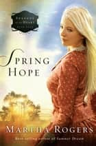 Spring Hope ebook by Martha Rogers