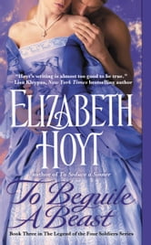 To Beguile a Beast ebook by Elizabeth Hoyt