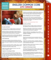 English Common Core 6th Grade (Speedy Study Guides) ebook by Speedy Publishing