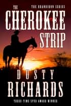 The Cherokee Strip ekitaplar by Dusty Richards