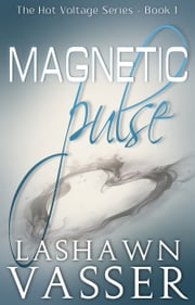 Magnetic Pulse ebook by LaShawn Vasser