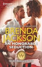 An Honorable Seduction - A Military Hero Interracial Romance ebook by Brenda Jackson