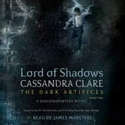 Lord of Shadows audiobook by Cassandra Clare