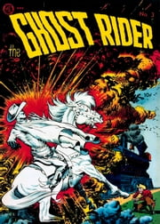 The Ghost Rider, Number 3, Blasts of Doom ebook by Yojimbo Press LLC,Magazine Enterprises,Ray Krank