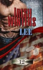 Lee - In the Company of Snipers, #12 ebook by Irish Winters
