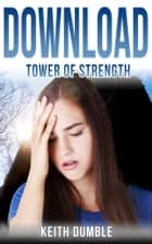 Download - Episode 3: Tower of Strength ebook by Keith Dumble