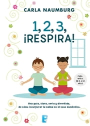 1, 2, 3, ¡Respira! ebook by Kobo.Web.Store.Products.Fields.ContributorFieldViewModel
