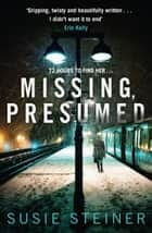 Missing, Presumed (Manon Bradshaw, Book 1) ebook by