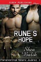 Rune's Hope ebook by Shea Balik