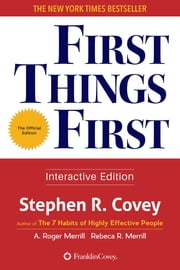 First Things First ebook by Stephen R. Covey