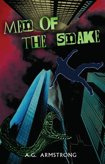 Men of The Snake ebook by A.G. Armstrong