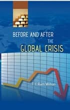 Before And After the Global Crisis ebook by T. T Ram Mohan