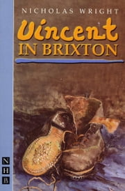 Vincent in Brixton ebook by Nicholas Wright