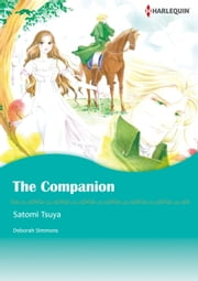 THE COMPANION (Harlequin Comics) - Harlequin Comics ebook by Deborah Simmons,Satomi Tsuya