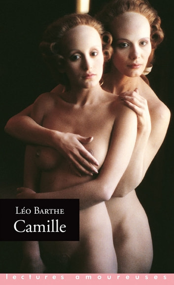 Camille ebook by Leo Barthe