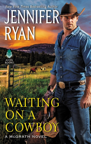 Waiting on a Cowboy ebook by Jennifer Ryan