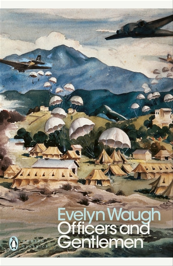 Officers and Gentlemen ebook by Evelyn Waugh