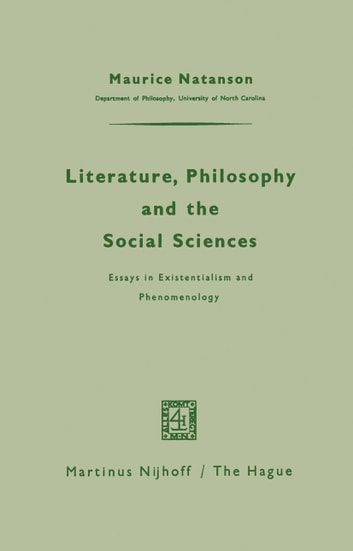 literature philosophy and the social sciences ebook by maurice  literature philosophy and the social sciences  essays in existentialism  and phenomenology ebook by