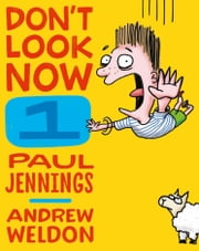 Don't Look Now Book 1: Falling For It and The Kangapoo Key Ring ebook by Paul Jennings,Andrew Weldon