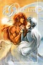 Gatekeeper ebook by Rayne Auster
