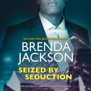 Seized by Seduction - (The Protectors) audiobook by Brenda Jackson