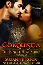 Conquista ebook by Suzanne Rock