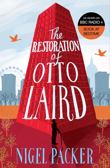 The Restoration of Otto Laird ebook by Nigel Packer