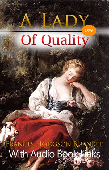 A Lady of Quality (Illustrated)