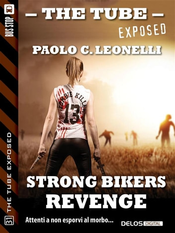 Strong Bikers: Revenge ebook by Paolo C. Leonelli
