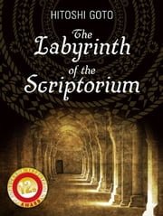 The Labyrinth of the Scriptorium ebook by Hitoshi Goto