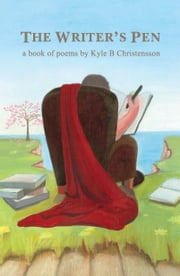 The Writer's Pen ebook by Kyle Christensson