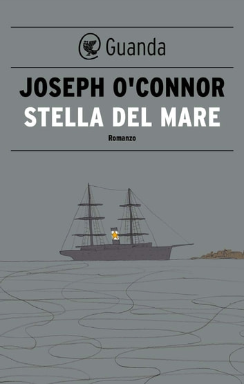 Stella del Mare ebook by Joseph O'Connor