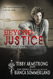 Beyond Justice ebook by Bianca Sommerland, Tibby Armstrong