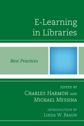 E-Learning in Libraries - Best Practices ebook by