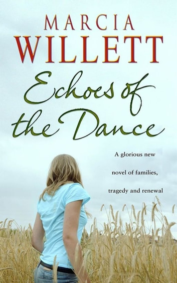 Echoes Of The Dance ebook by Marcia Willett