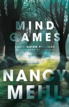 Mind Games (Kaely Quinn Profiler Book #1) 電子書籍 by Nancy Mehl