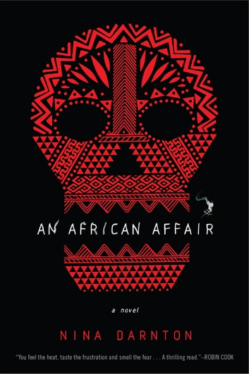 An African Affair - A Novel ebook by Nina Darnton