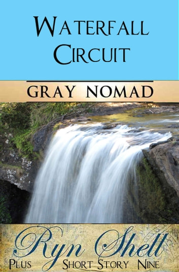 Waterfall Circuit ebook by Gray Nomad,Ryn Shell
