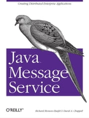 Java Message Service ebook by Chappell,Monson-Haefel