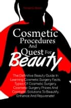Cosmetic Procedures And Quest For Beauty ebook by Ronald C. Brown