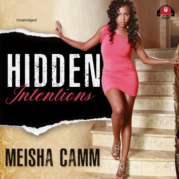 Hidden Intentions audiobook by Buck 50 Productions,Meisha Camm
