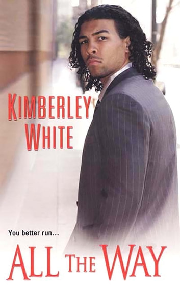 All The Way ebook by Kimberley White