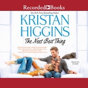 The Next Best Thing audiobook by Kristan Higgins