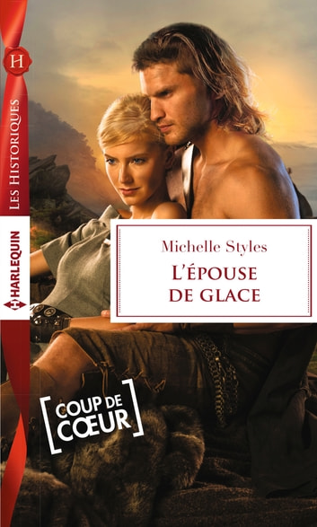 L'épouse de glace eBook by Michelle Styles