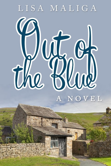 Out of the Blue ebook by Lisa Maliga